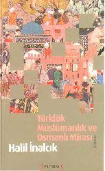 Türklük Müslümanlıq Ve Osmanlı Mirası-Xelil Inalcıq-2016-341s