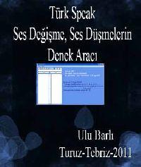 Türk Speak-Ses Değişme, Ses Düşmelerin Denek Aracı