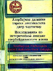 Azerbaycan Dilinin Tarixi Leksikasina Dayir Tedqiqler