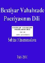 Bextiyar Vahabzade Poeziyasının Dili