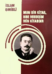 Mən Bir Kitab, Hər Vərəqim Min Kitabdir - İslam Qəribli