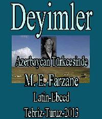 آذربایجان تورکجه سینده آتالار سؤزو و دئییملر-م. علی. فرزانه - AZERBAYCAN TÜRKCESINDE DEYIMLER - M. E. Ferzane