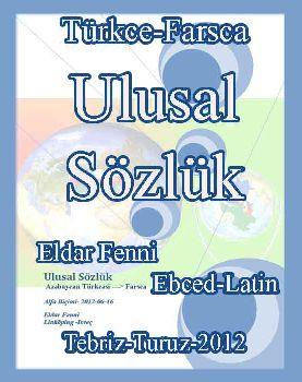 Ulusal Sözlük Türkcə-Farsca - Eldar Fənni