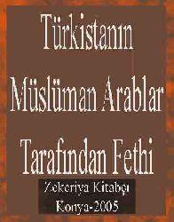 Türkistanın Müslüman Arablar Tarafından Fethi
