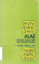 Alaş-Türkistan Türklerin Milli Istiqlal Parolasi-Hasan Oraltay-Istanbul-1973-102s