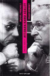 Insan Doğası Iqtidara Qarşı Adalet-Noam Chomsky Ile Michel Foucault Dartışıyor-Tuncay Birkan--2012-73s