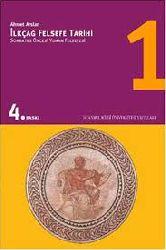 İlkçağ Felsefe Tarixi-Soqrat Öncesi Yunan Felsefesi-1. Qapıq-Ahmet Arslan-2006-375s