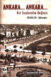 Ankara Ankara Bir Başkendin Doğuşu Bilal N. Şimşir 1988 686s