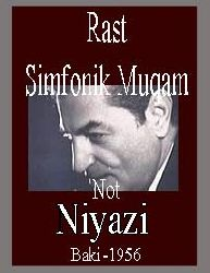Niyazi-Rast-Simfonik Muqam