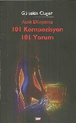 Reng Dunyamız-101 Kompozisyon 101 Yorum-Gültekin Çizgen-2006-221s