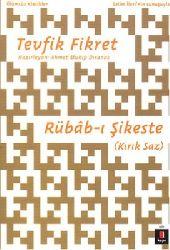 Rübabi Şikeste-Qırıq Saz-Tevfik Fikret-1326-428s