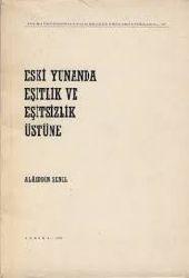 Eski Yunanda Eşitlik Ve Eşitsizlik Üstüne-Alaiddin Şenel-1970-620s