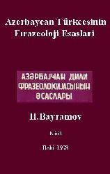 Azerbaycan Türkcesinin Frazeoloji Esaslari