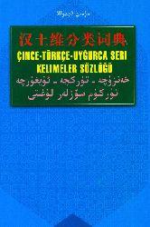 Uyqur-Turk-Çince Sözlük_Türküm-Seri_Sözler