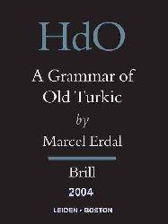 A Grammar Of Old Turkic-Old Turkic Word Formation-I-Marcel Erdal-Ingilizce