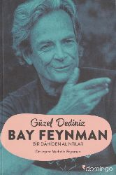 Güzel Dediniz Bay Feynman- Michelle Feynman-Zeyneb Arıq Tozar-2010-489s