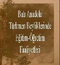 Batı Anadolu Türkmen Beyliklerinde Eğitim Öğretim Faaliyetleri