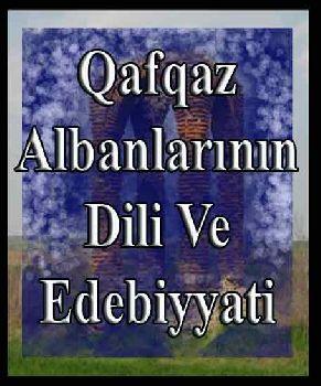 Qafqaz Albanlarının Dili Ve edebiyatı-Bextiyar Tuncay