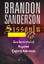 Sissoylu-1-2-3-Son Impiraturluq-Quşatma-Çağların Qabramanı-Brandon Sanderson-Özge Özköprülü-Volkan Çalışqan-2015-1757s