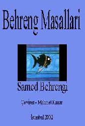 BEHRENG MASALLARI - Samed Behrengi - Çeviren - Mehmet Kanar - İstanbul 2002