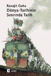 Dünya Tarixinin Sınırında Tarix-Guha Ranajit-Erkal Ünal-2002-141s