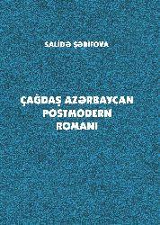 Çağdaş Azerbaycan Postmodern Rumani - Salide Şerifova