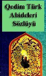 Qedim Türk Abideleri Sözlügü