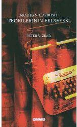 Modern Edebiyat Teorilerinin Felsefesi Peter V.Zima-Mustafa Özsarı-2006-322s