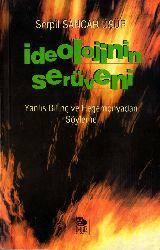 Ideolojinin Serüveni-Serpil Sancar Üşür-1997-146s