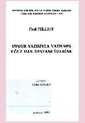 Uyqur Yazısi Ile Yazılmış Oğuz Han Destani Üzre
