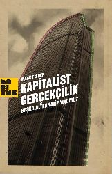 Kapitalist Gerçekçilik- Başqa Alternatif Yokmu-Mark Fisher 99s