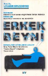 Erkekliğin şifrelerini Çözün-Louann Brizendine-Gül Tonaq-2010-338s