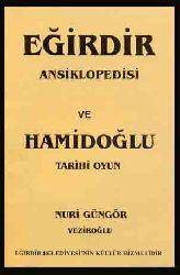 Eğirdir Ensikilopedyasi Ve Hamidoğlu Oyunu