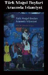 Türk Moğol Boylari Arasında Islamiyet