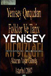 Yenisey Kırqızları Folklor Ve Tarix Viktor Butanayev - Irina Butanayeva - Yaşar Gümüş