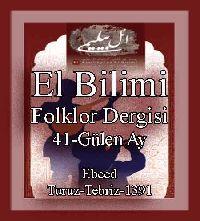 ائل بیلیمی درگیسی - سایی 41 - 1391 - ELBILIMI - Folklor Dergisi - Gülen Ay-41