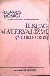ilkçağ Matiryalizmi-Yunan-Ruma-Georges Cogniot-çev-seçgin selvi-1992-144s
