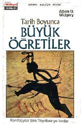 Tarix Boyunca Böyük Öğretiler-Alban G.Widgery-Gülçiçek Soytürk-1971-313S