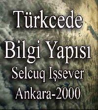 Türkcede Bilgi Yapısı - Selcuq Işsever
