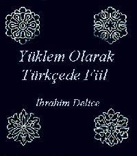 Yüklem Olarak Türkcede Fiil