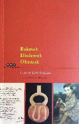 Bakmaq-Dinlemek-Okumaq- Claude Levi-Strauss-Ömer B.Albayraq-1994-153