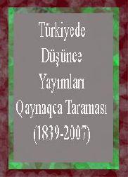 Türkiyede Düşünce Yayımları Qaynaqca Taraması (1839-2007)