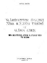 İslamiyetden Önceki Türk Kültür Tarixi Ve islama Giriş- Emel Esin-1978-372s