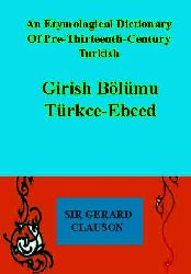 An etymological dictionary of pre-thirteenth-century turkish-giriş