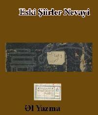 ESKI ŞIIRLER-amir alişir NEVAYI-Ebced-el Yazma