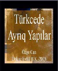 Türkcede Ayrıq Yapılar