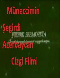 Müneccimin şegirdi-Azerbaycan Cizgi Filmi