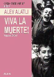 Yaşasın Ölüm-Viva La Muerte-Alev Alatlı-2001-647s