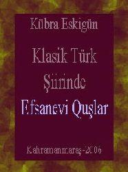 Klasik Türk Şiirinde Efsanevi Quşlar