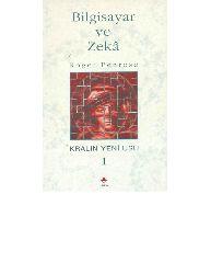 Bilgisayar Ve Zeka-Kralın Yeni Usu-1-Roger Penrose-Tekinnn Dereli-1989-203